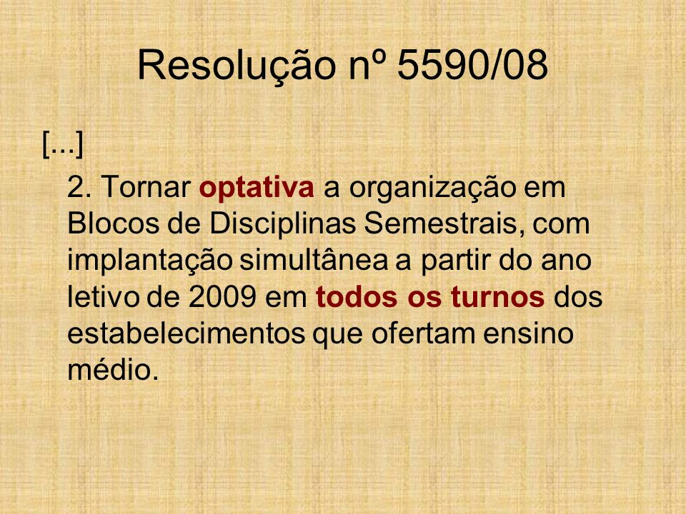 Resolução nº 5590/08 [...]
